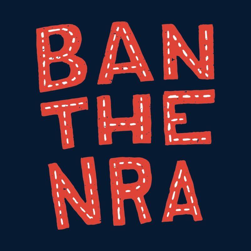 Ban The NRA Too Too Women's T-Shirt by Rupertbeard