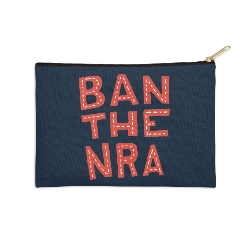 Ban The NRA Too Too Accessories Zip Pouch by Rupertbeard