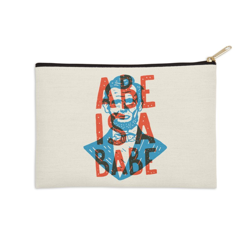 Abe Is A Babe Accessories Zip Pouch by Rupertbeard
