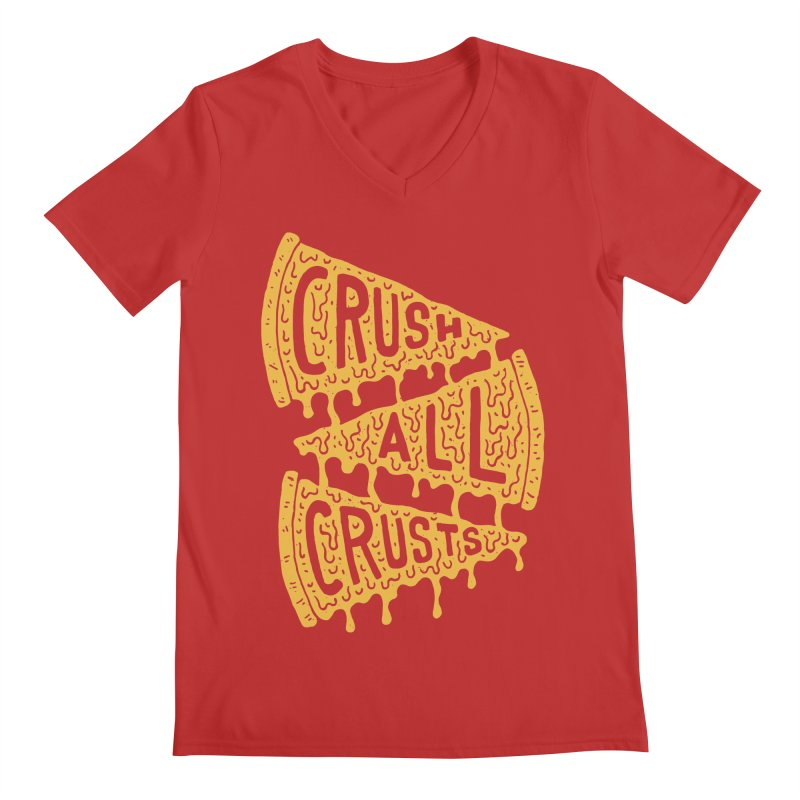 Crush All Crusts Men's V-Neck by Rupertbeard