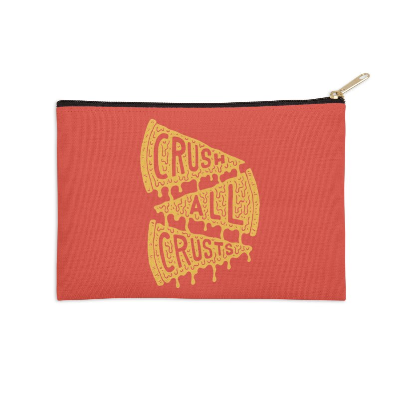 Crush All Crusts Accessories Zip Pouch by Rupertbeard