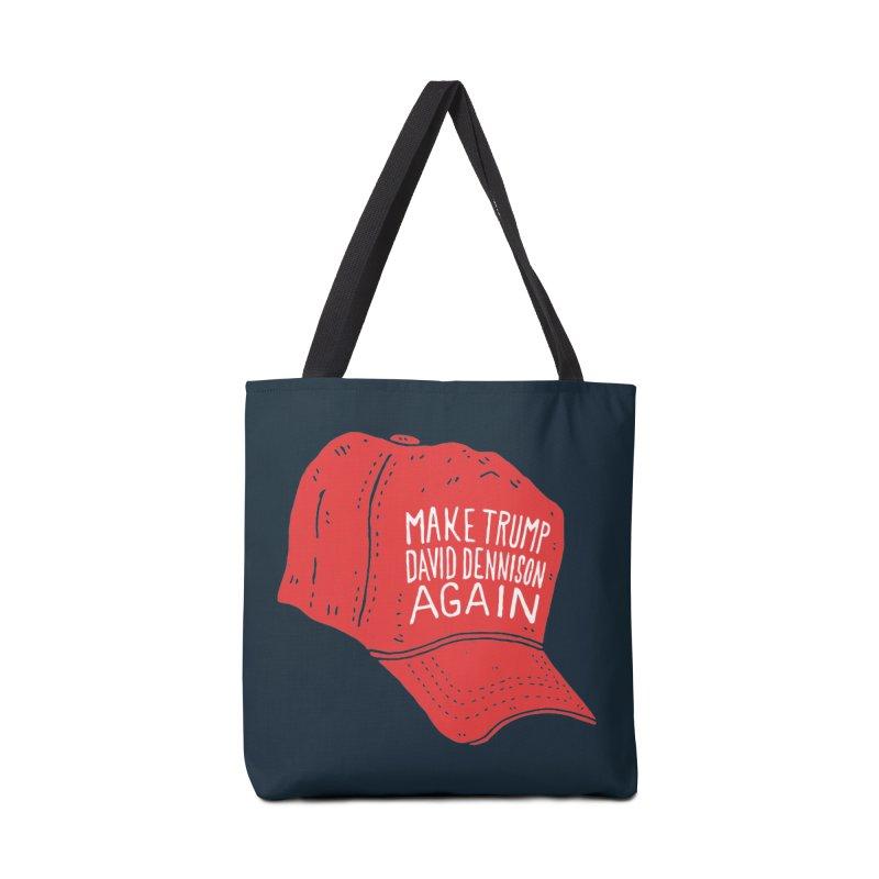 Make Trump David Dennison Again Accessories Bag by Rupertbeard