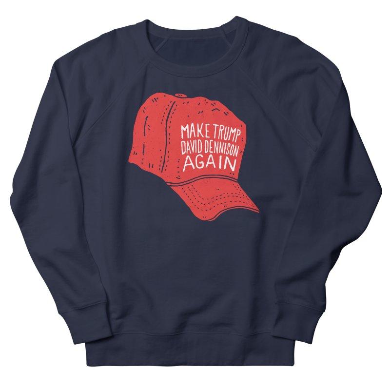 Make Trump David Dennison Again Women's Sweatshirt by Rupertbeard