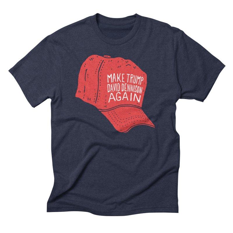 Make Trump David Dennison Again Men's Triblend T-Shirt by Rupertbeard