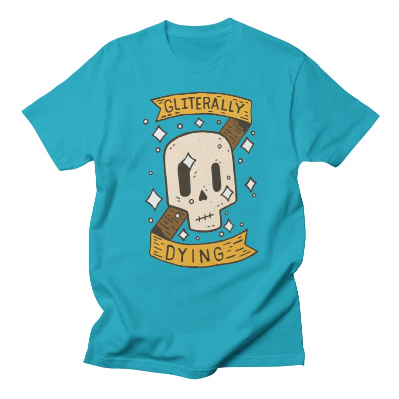 Gliterally Dying Men's T-Shirt by Rupertbeard