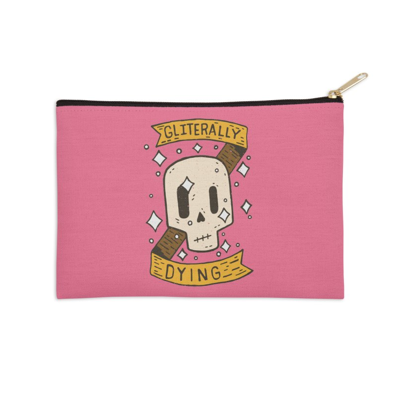 Gliterally Dying Accessories Zip Pouch by Rupertbeard