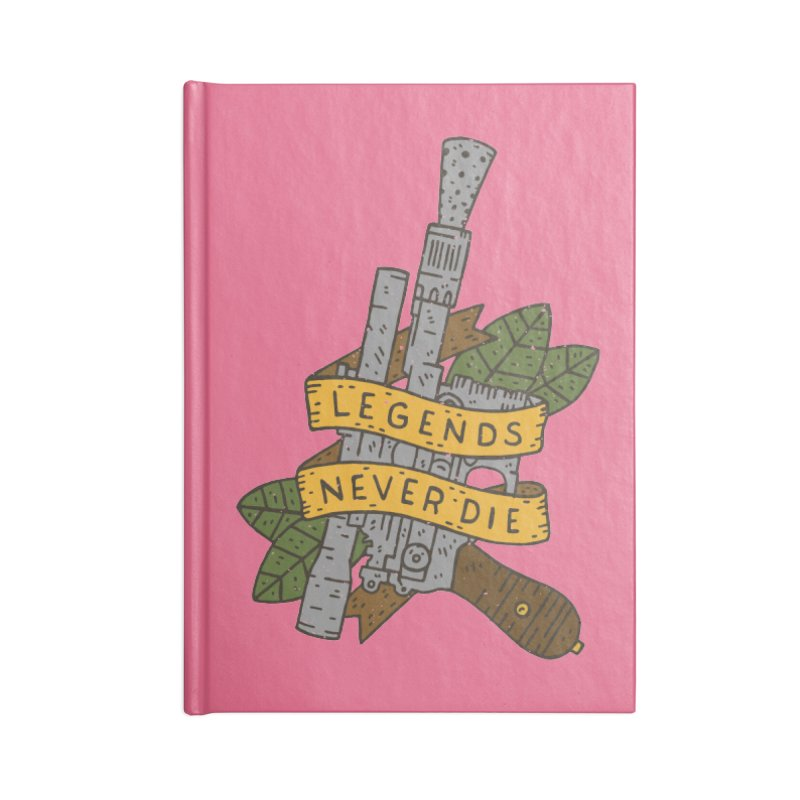 Legends Never Die Accessories Lined Journal Notebook by Rupertbeard