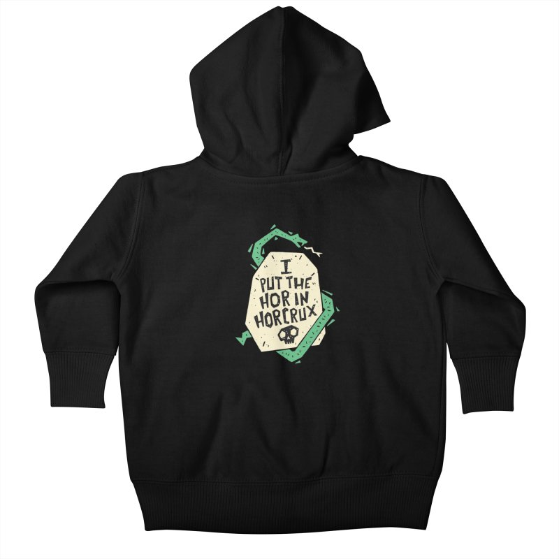 I Put The Hor In Horcrux Kids Baby Zip-Up Hoody by Rupertbeard