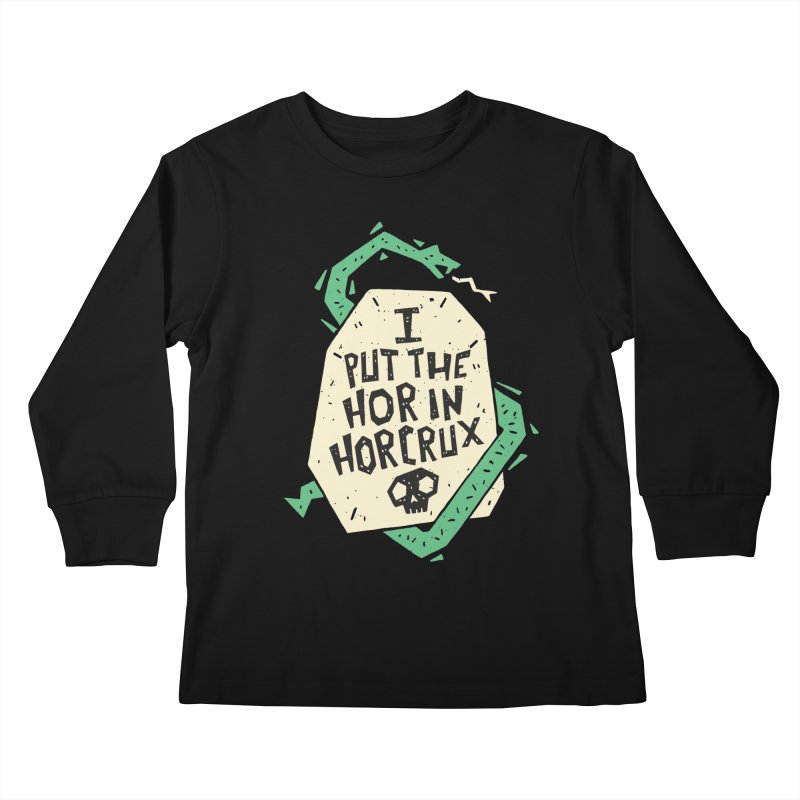 I Put The Hor In Horcrux Kids Longsleeve T-Shirt by Rupertbeard