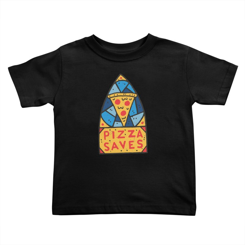 Pizza Saves Kids Toddler T-Shirt by Rupertbeard