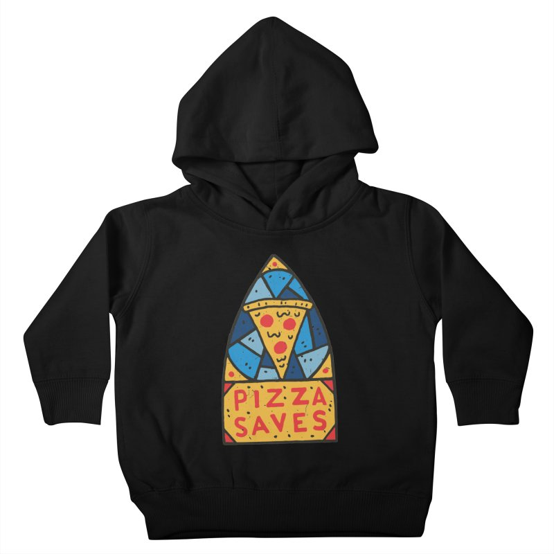 Pizza Saves Kids Toddler Pullover Hoody by Rupertbeard