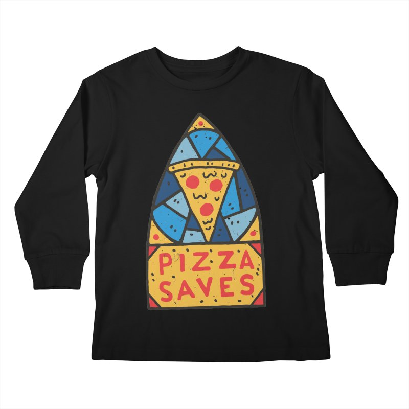Pizza Saves Kids Longsleeve T-Shirt by Rupertbeard