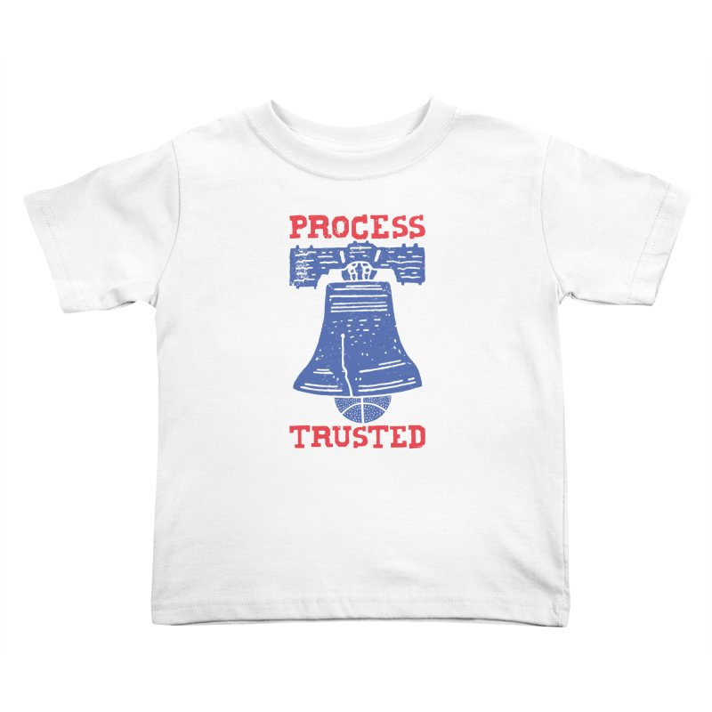 Process Trusted Kids Toddler T-Shirt by Rupertbeard