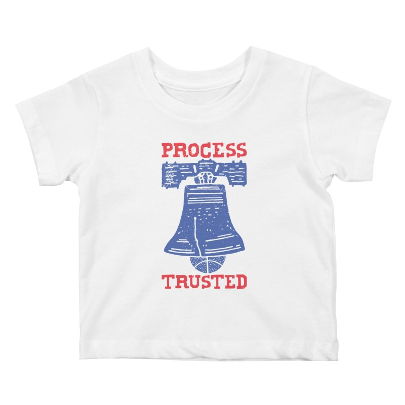 Process Trusted Kids Baby T-Shirt by Rupertbeard