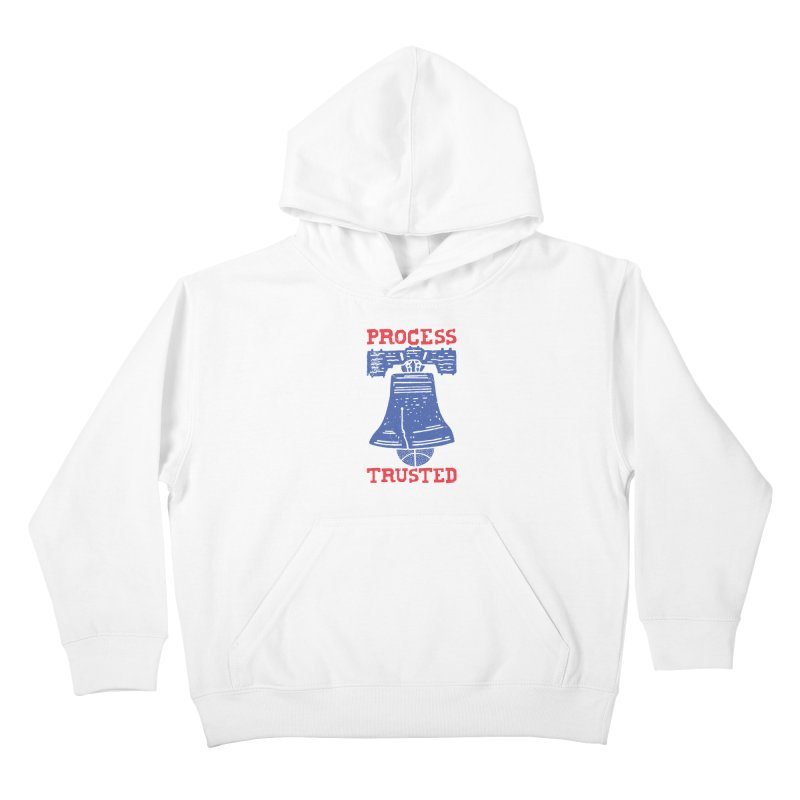 Process Trusted Kids Pullover Hoody by Rupertbeard