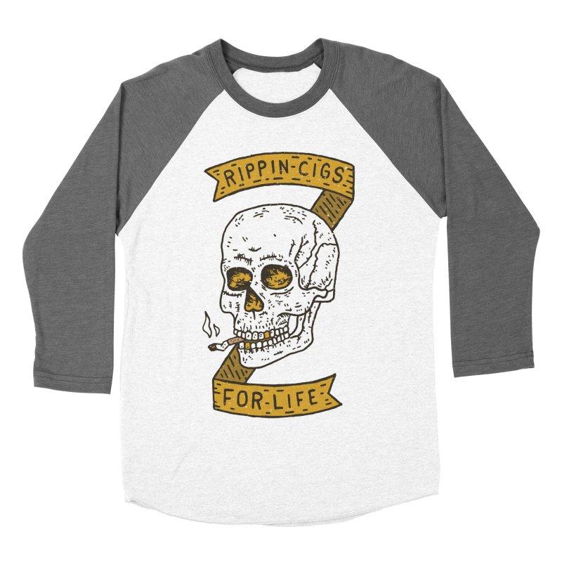 Rippin Cigs For Life Women's Baseball Triblend T-Shirt by Rupertbeard