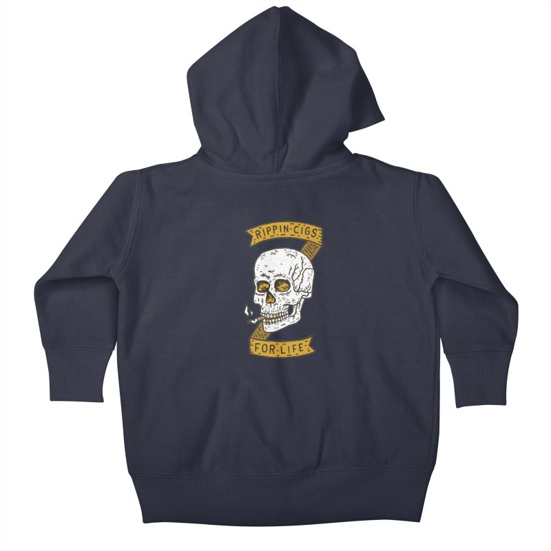 Rippin Cigs For Life Kids Baby Zip-Up Hoody by Rupertbeard