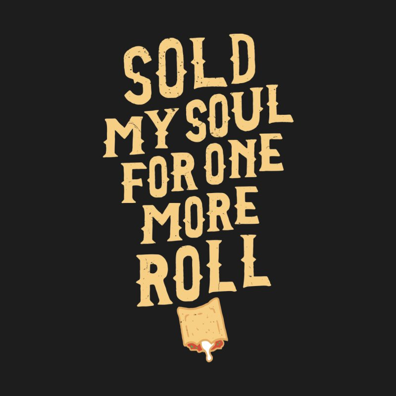 Sold My Soul For One More Roll Kids Baby Zip-Up Hoody by Rupertbeard