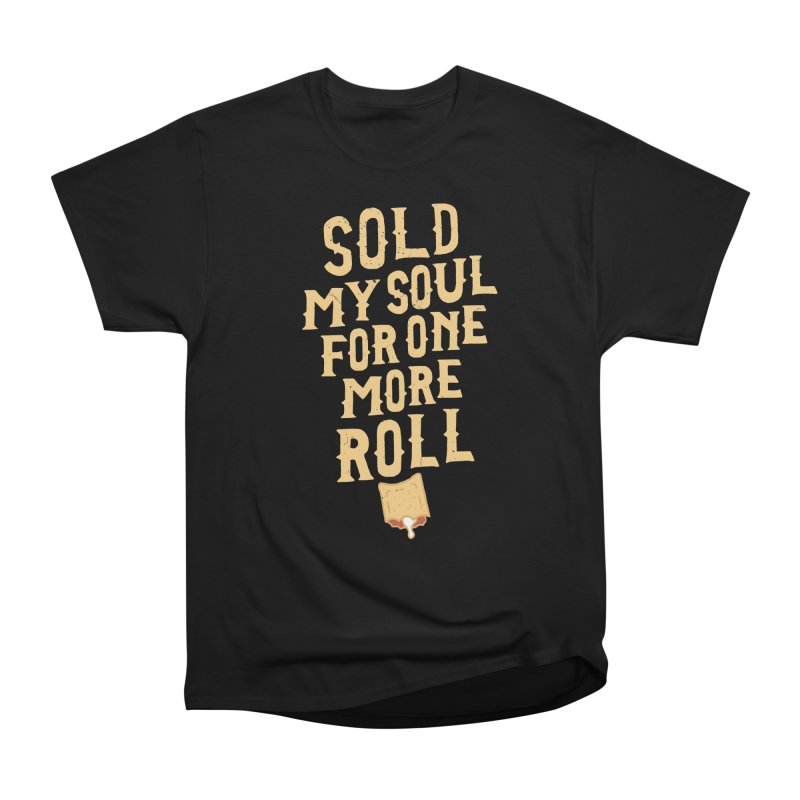 Sold My Soul For One More Roll Men's Heavyweight T-Shirt by Rupertbeard