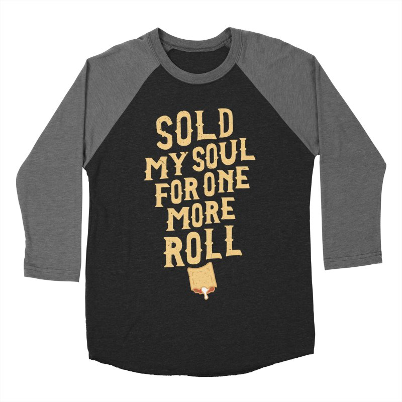 Sold My Soul For One More Roll Men's Baseball Triblend T-Shirt by Rupertbeard