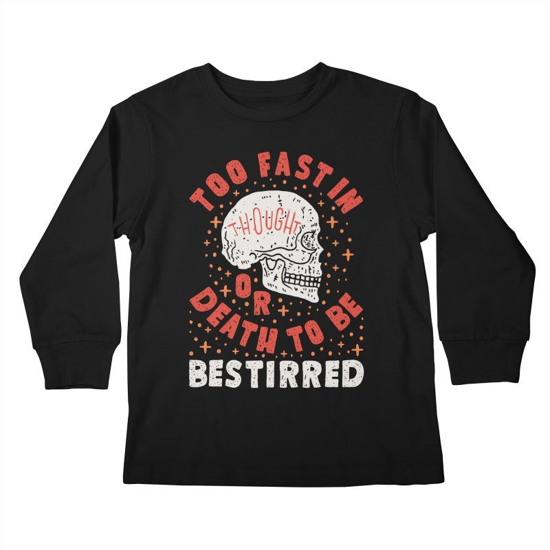 Too Fast In Thought Kids Longsleeve T-Shirt by Rupertbeard