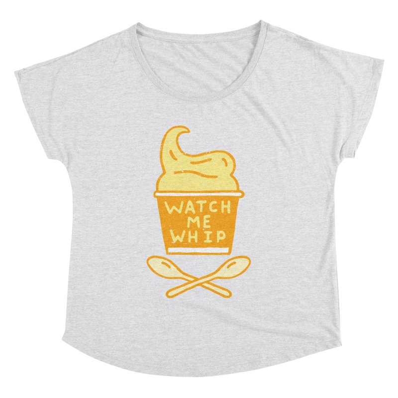 Watch Me Whip Women's Dolman Scoop Neck by Rupertbeard