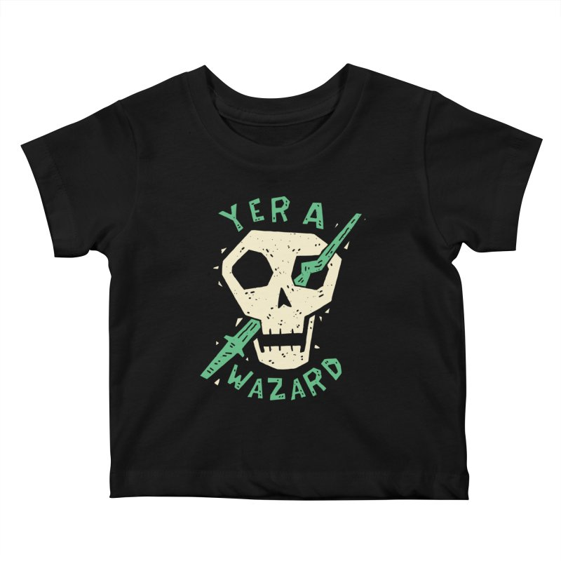 Yer A Wazard Kids Baby T-Shirt by Rupertbeard