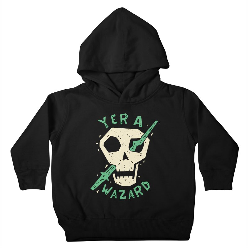 Yer A Wazard Kids Toddler Pullover Hoody by Rupertbeard
