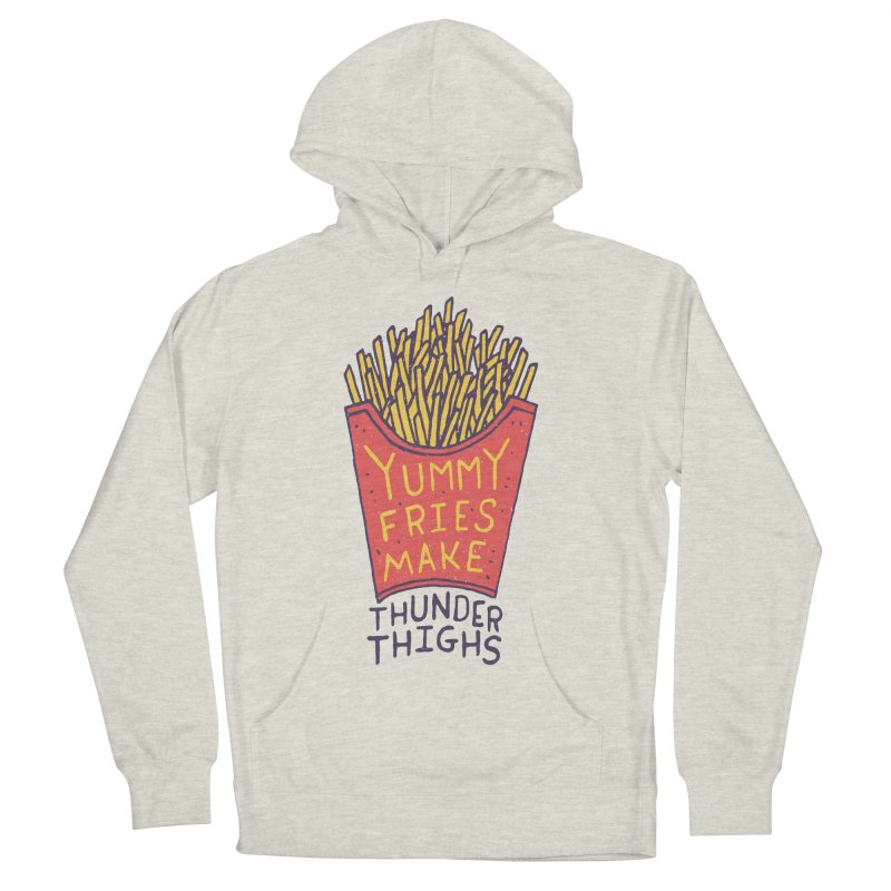 Yummy Fries Make Thunder Thighs Men's Pullover Hoody by Rupertbeard