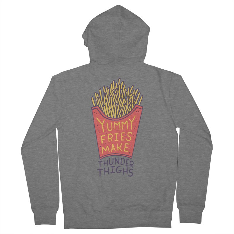 Yummy Fries Make Thunder Thighs Women's French Terry Zip-Up Hoody by Rupertbeard
