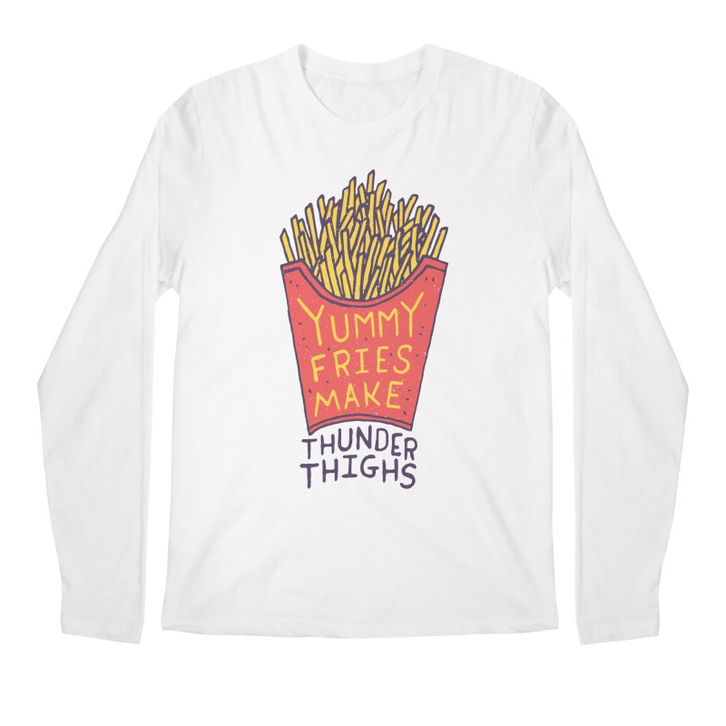 Yummy Fries Make Thunder Thighs Men's Longsleeve T-Shirt by Rupertbeard