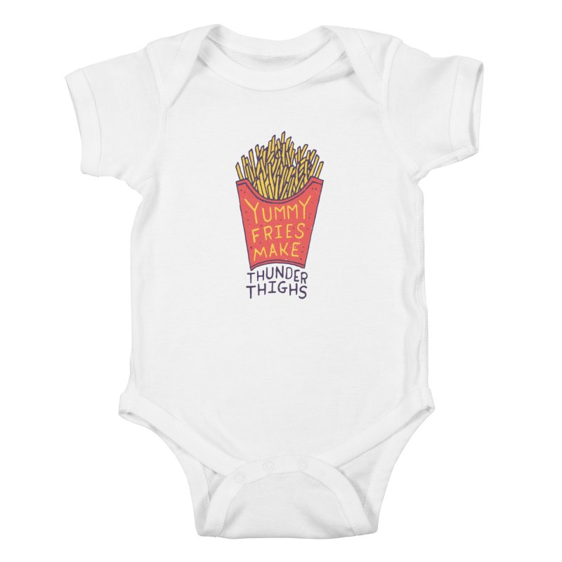 Yummy Fries Make Thunder Thighs Kids Baby Bodysuit by Rupertbeard