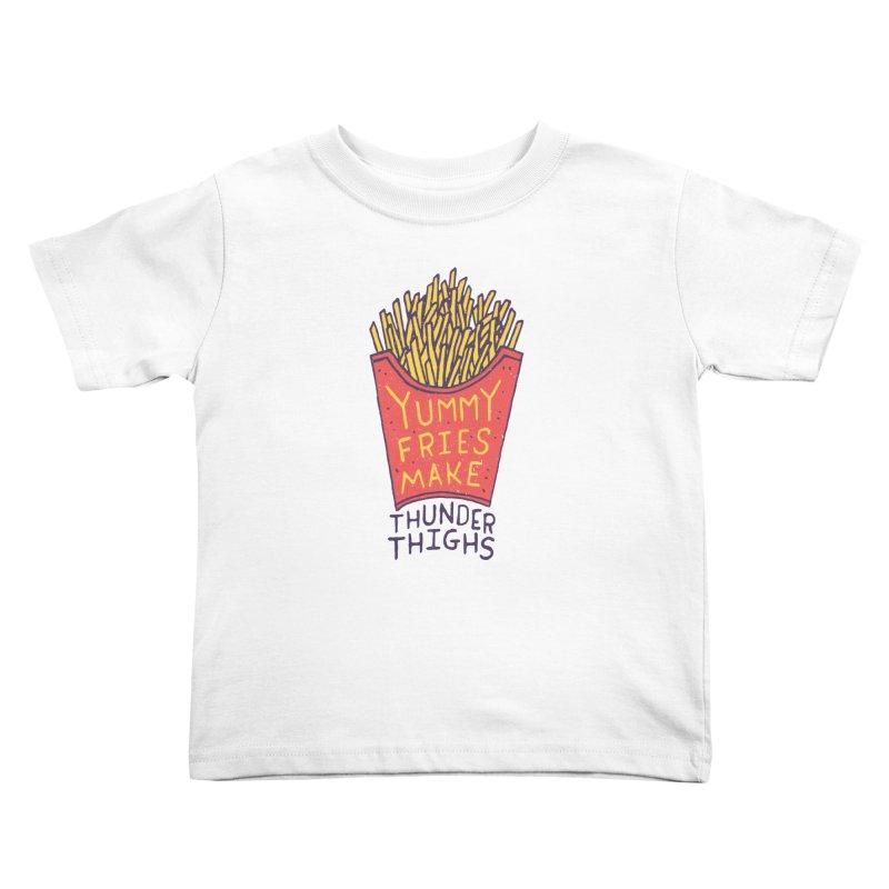 Yummy Fries Make Thunder Thighs Kids Toddler T-Shirt by Rupertbeard