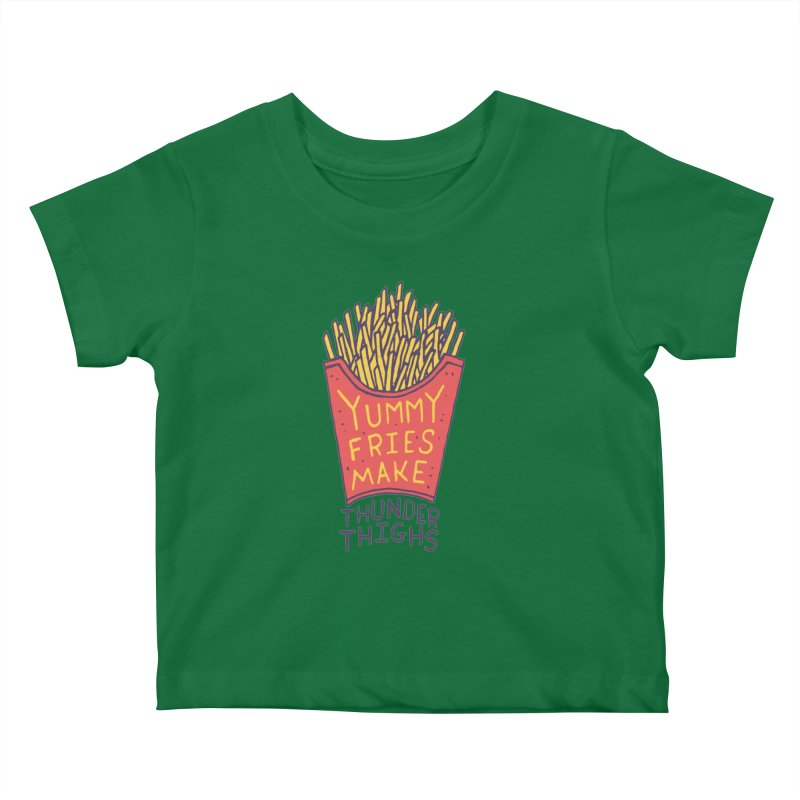 Yummy Fries Make Thunder Thighs Kids Baby T-Shirt by Rupertbeard