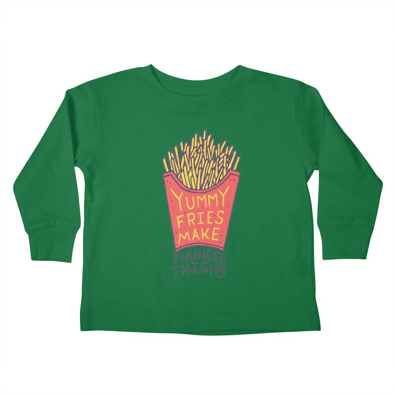 Yummy Fries Make Thunder Thighs Kids Toddler Longsleeve T-Shirt by Rupertbeard