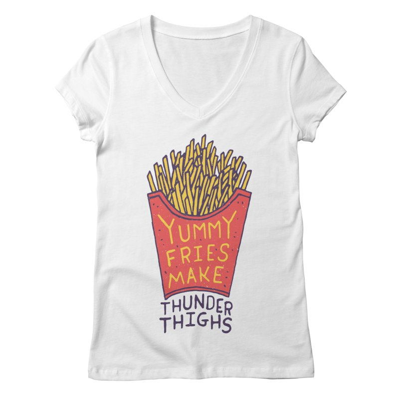 Yummy Fries Make Thunder Thighs Women's Regular V-Neck by Rupertbeard