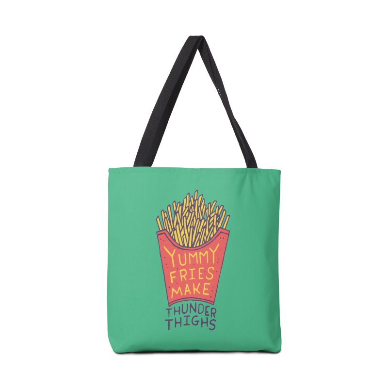 Yummy Fries Make Thunder Thighs Accessories Tote Bag Bag by Rupertbeard
