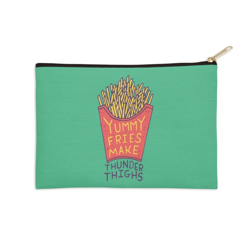Yummy Fries Make Thunder Thighs Accessories Zip Pouch by Rupertbeard