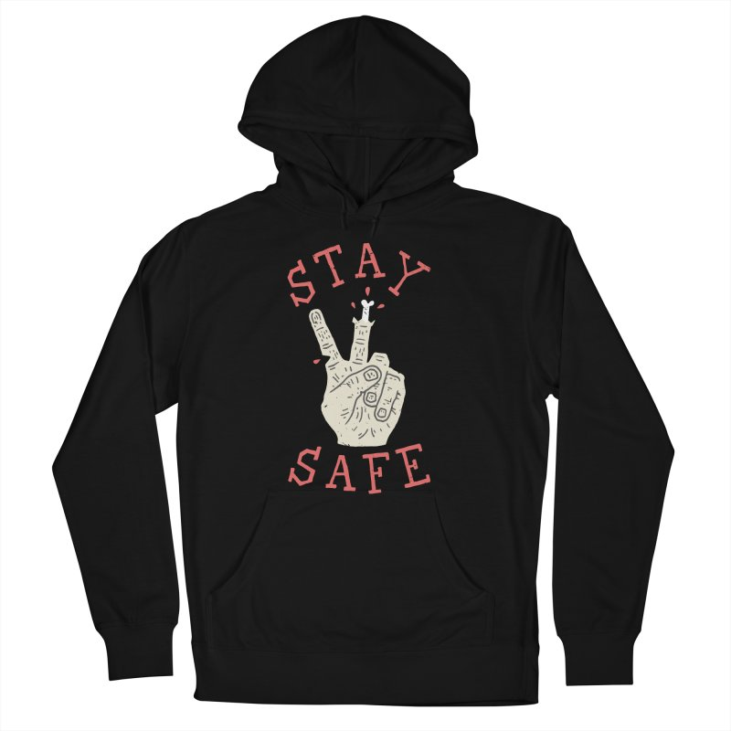 Stay Safe Men's French Terry Pullover Hoody by Rupertbeard