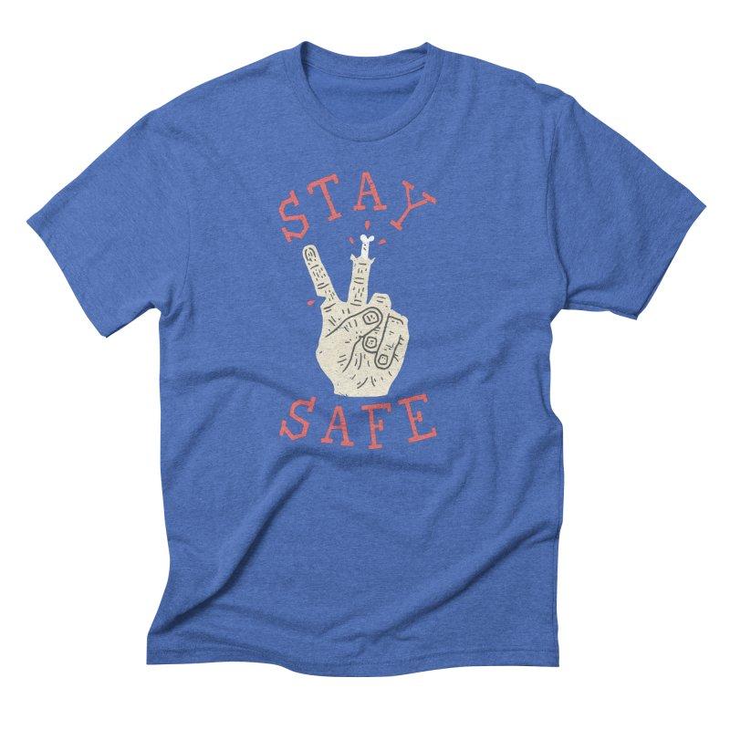 Stay Safe Men's Triblend T-Shirt by Rupertbeard