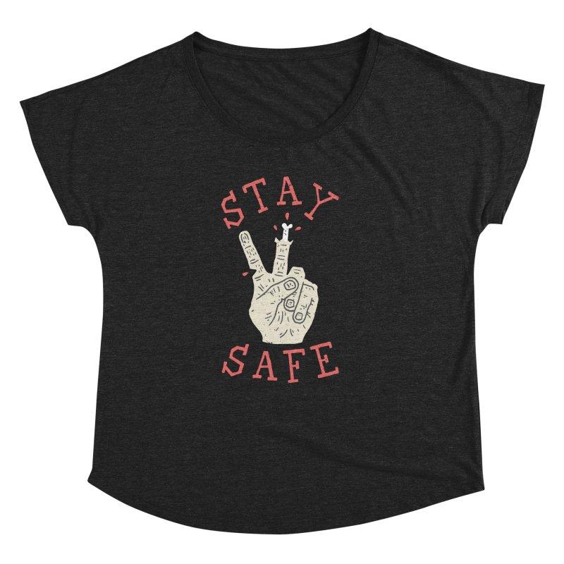Stay Safe Women's Dolman by Rupertbeard