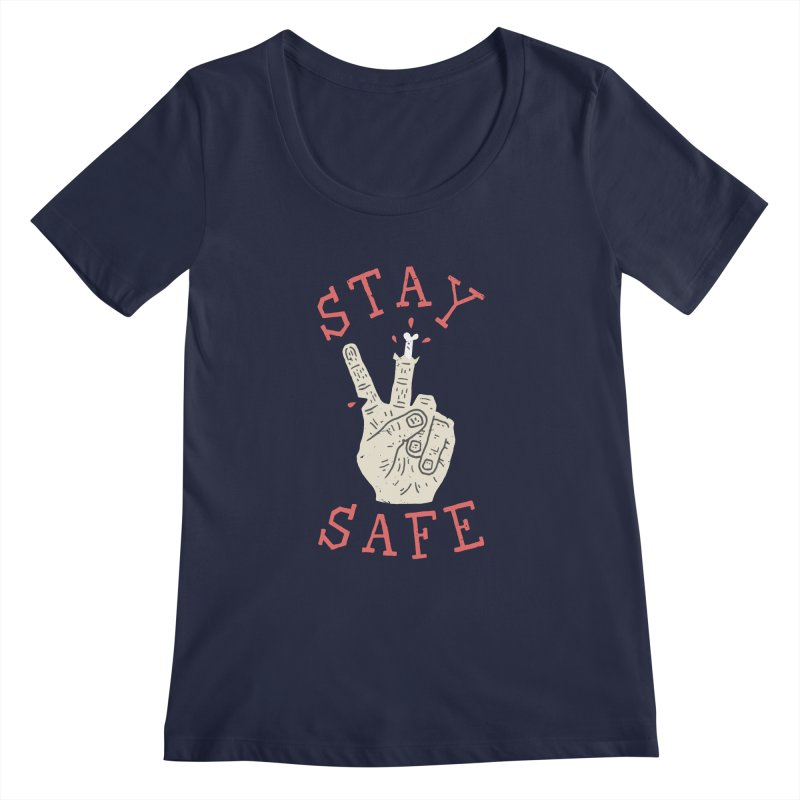 Stay Safe Women's Regular Scoop Neck by Rupertbeard