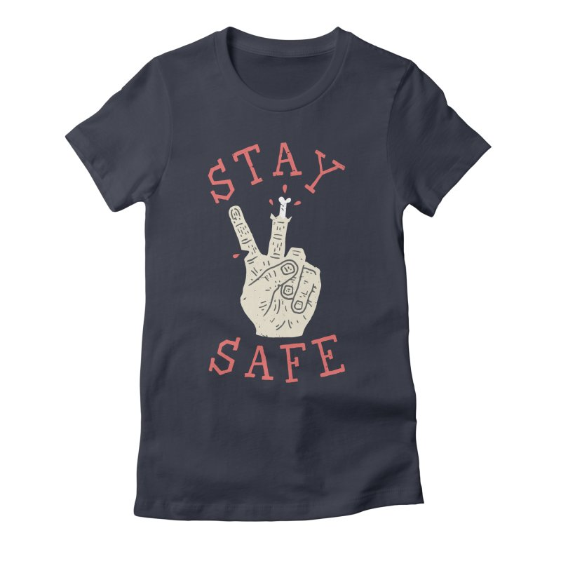 Stay Safe Women's Fitted T-Shirt by Rupertbeard