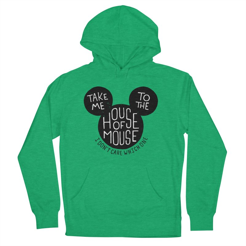 Take Me To The House Of Mouse Men's French Terry Pullover Hoody by Rupertbeard