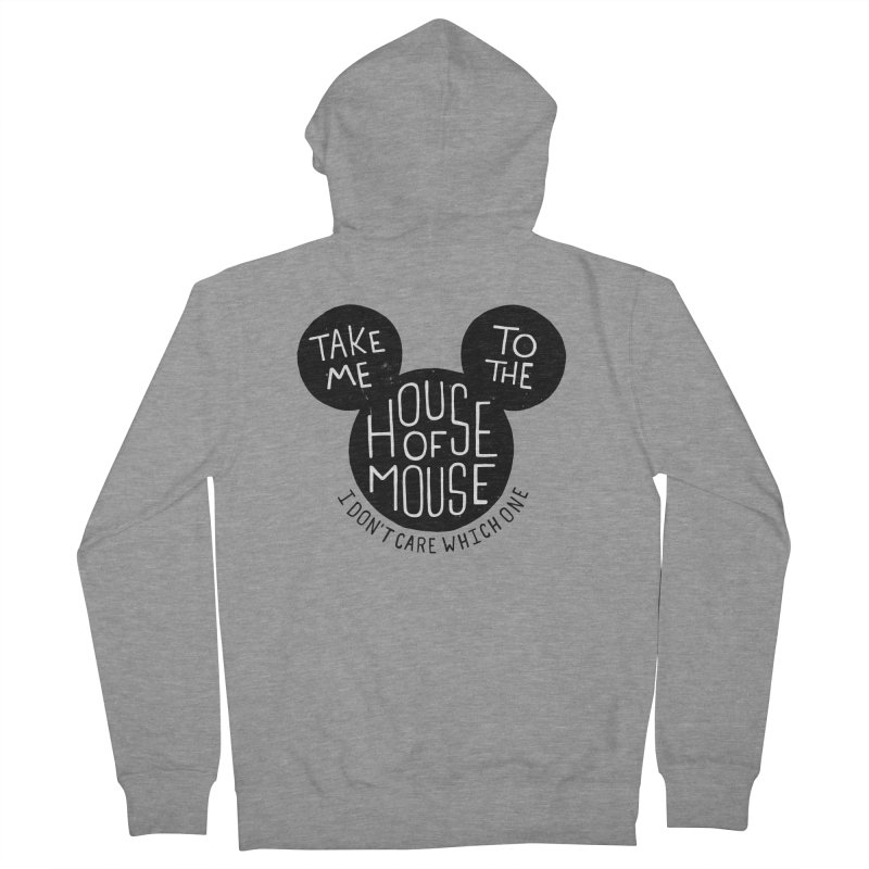 Take Me To The House Of Mouse Men's Zip-Up Hoody by Rupertbeard