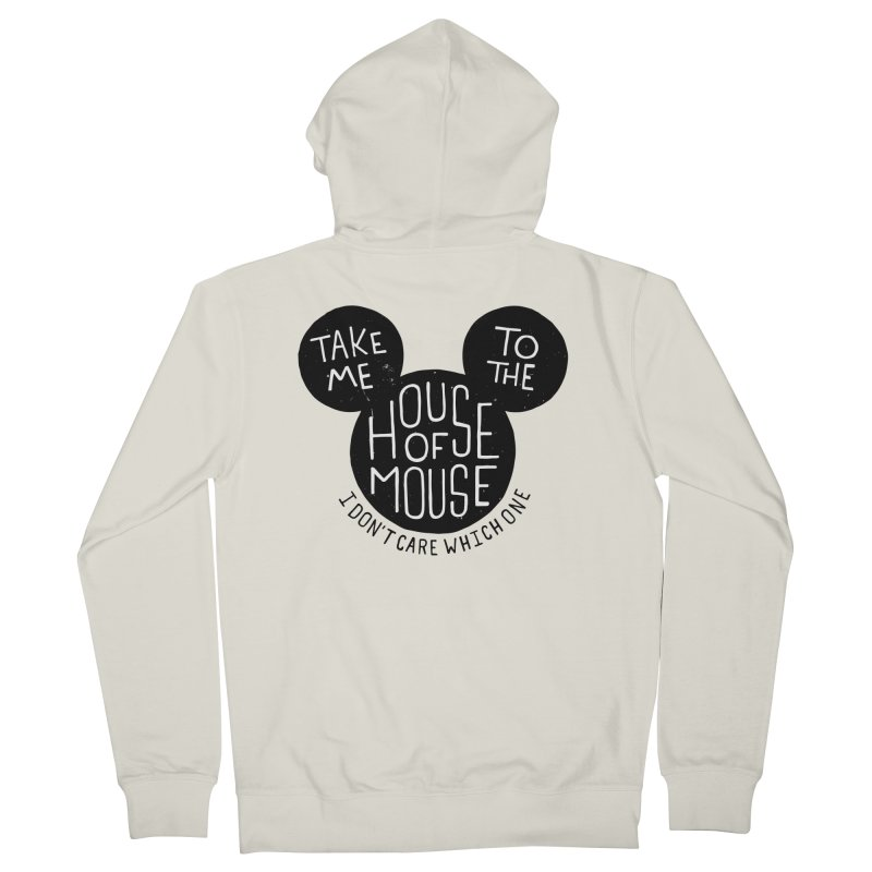 Take Me To The House Of Mouse Men's French Terry Zip-Up Hoody by Rupertbeard