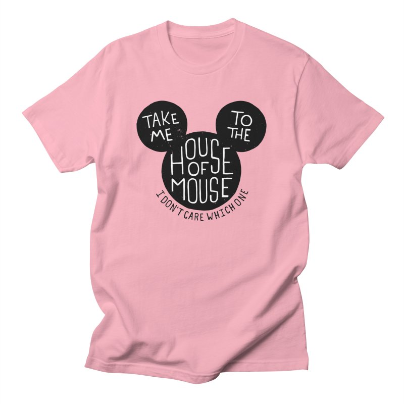 Take Me To The House Of Mouse Men's Regular T-Shirt by Rupertbeard