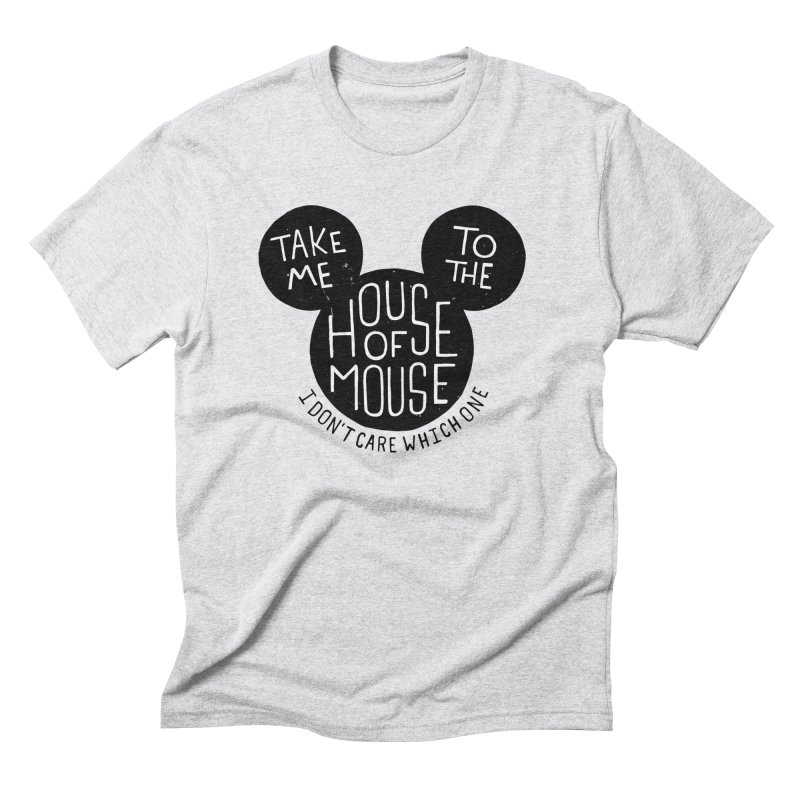 Take Me To The House Of Mouse Men's Triblend T-Shirt by Rupertbeard