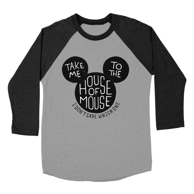 Take Me To The House Of Mouse Men's Baseball Triblend Longsleeve T-Shirt by Rupertbeard
