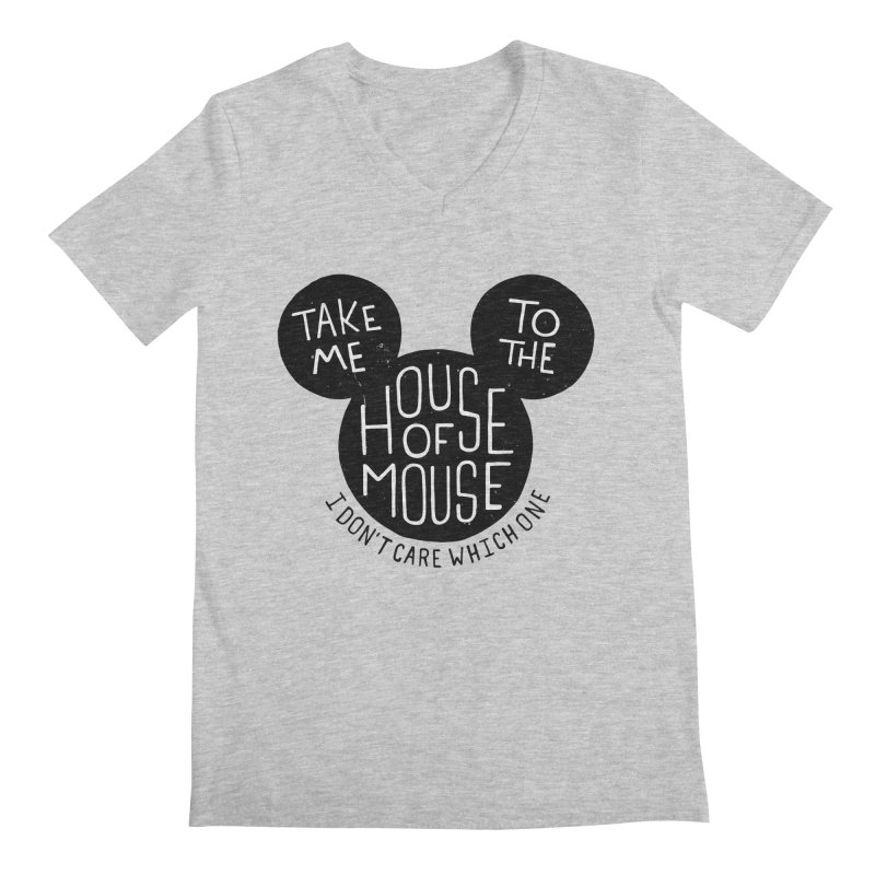 Take Me To The House Of Mouse Men's Regular V-Neck by Rupertbeard